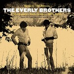 The Everly Brothers, Down In the Bottom: The Country Rock Sessions 1966-1968