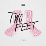 Two Feet, Pink