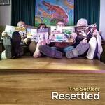 The Settlers, Resettled