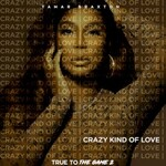 """Tamar Braxton, Crazy Kind Of Love (Theme from """"True To The Game 2"""")"""