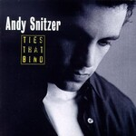 Andy Snitzer, Ties That Bind