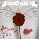 Starcrawler, Devour You