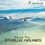 Peter White, Music for Starlux Airlines