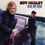Jeff Healey, Heal My Soul (Deluxe Edition)