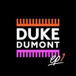 Duke Dumont, EP1