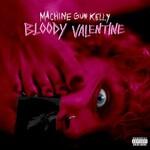 Machine Gun Kelly, Bloody Valentine