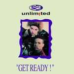 2 Unlimited, Get Ready