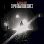 BC Camplight, Deportation Blues