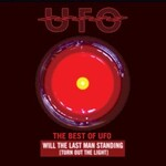 UFO, Will the Last Man Standing (Turn Out the Light): The Best of UFO