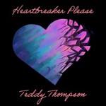 Teddy Thompson, Heartbreaker Please