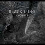Black Lung, Ancients