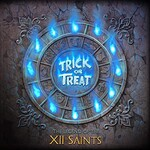 Trick or Treat, The Legend Of The XII Saints