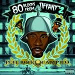 Pete Rock & Camp Lo, 80 Blocks From Tiffany's II
