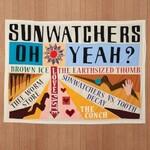 Sunwatchers, Oh Yeah?
