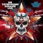 Die Toten Hosen, Zuhause Live: Das Laune der Natour-Finale