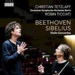 Christian Tetzlaff, Beethoven & Sibelius: Violin Concertos