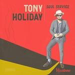Tony Holiday, Soul Service
