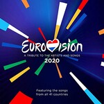 Various Artists, Eurovision Song Contest 2020 - A Tribute to the Artists and Songs