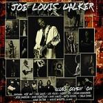 Joe Louis Walker, Blues Comin' On