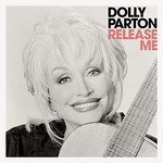 Dolly Parton, Release Me