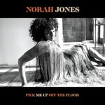 Norah Jones, Pick Me Up Off The Floor