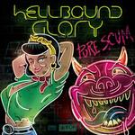 Hellbound Glory, Pure Scum