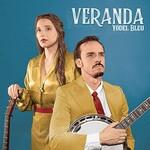 Veranda, Yodel Bleu