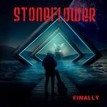Stoneflower, Finally