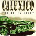 Calexico, The Black Light
