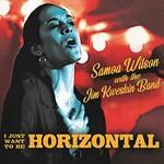 Samoa Wilson & Jim Kweskin Band, I Just Want to Be Horizontal