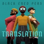 The Black Eyed Peas, Translation