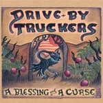 Drive-By Truckers, A Blessing and a Curse mp3