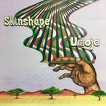 Skinshape, Umoja
