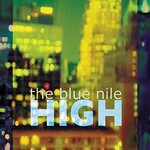 The Blue Nile, High (Remastered Deluxe Edition)