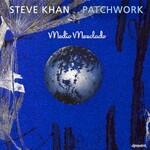 Steve Khan, Patchwork mp3