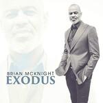 Brian McKnight, Exodus
