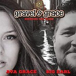 Gravel & Grace, Bringing the Blues