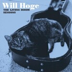 Will Hoge, The Living Room Sessions