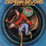 Captain Beyond, Dawn Explosion