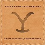 Kevin Costner & Modern West, Tales from Yellowstone