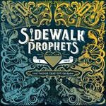 Sidewalk Prophets, The Things That Got Us Here