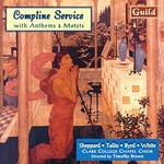 Clare College Chapel Choir, Compline Service with Anthems & Motets
