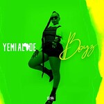 Yemi Alade, Boyz