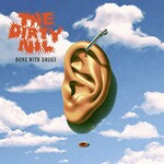 The Dirty Nil, Done with Drugs