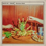 Nadine Shah, Kitchen Sink