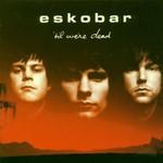 Eskobar, 'Til We're Dead