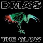 DMA's, The Glow mp3