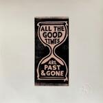 Gillian Welch & David Rawlings, All The Good Times
