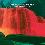 My Morning Jacket, The Waterfall II