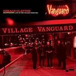 Gerald Clayton, Happening: Live At The Village Vanguard